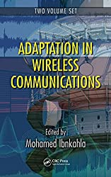 Adaptation in Wireless Communications - 2 Volume Set (Electrical Engineering & Applied Signal Processing Series)