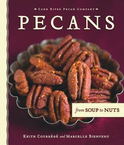 Books : Pecans from Soup to Nuts