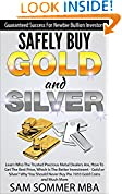 Safely Buy Gold and Silver