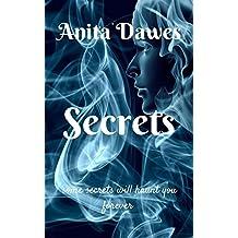 Secrets: some secrets will haunt you forever...