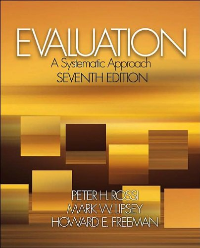 Evaluation (text only) 7th (Seventh) edition by Dr. P. H. Rossi,M. W. Lipsey,Dr. H. E. Freeman