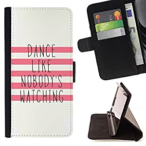 For Apple Iphone 5C Dance Like Nobody'S Watching Motivational Style PU Leather Case Wallet Flip Stand Flap Closure Cover