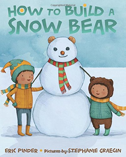 Book Cover: How to Build a Snow Bear