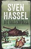 DIE GALGENVÖGEL (Sven Hassel Serie Zweiter Weltkrieg, Band 2)