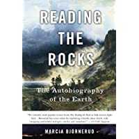 Reading the Rocks: The Autobiography of the Earth