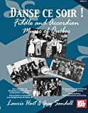 Mel Bay Danse ce soir : Fiddle and Accordion Music of Quebec (French Edition)