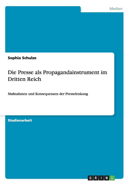 Die Presse Als Propagandainstrument Im Dritten Reich German