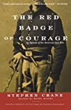 The Red Badge of Courage, Stephen Crane, 0393319547