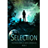 Selection (The Protectors of Earth Chronicles Book 2)