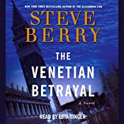 The Venetian Betrayal: Cotton Malone, Book 3 | Steve Berry