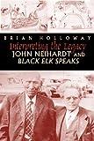 img - for Interpreting the Legacy: John Neihardt and Black Elk Speaks book / textbook / text book