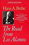 img - for The Road from Los Alamos: Collected Essays of Hans A. Bethe (Masters of Modern Physics) book / textbook / text book