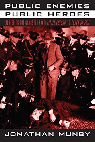 Public Enemies, Public Heroes: Screening the Gangster...