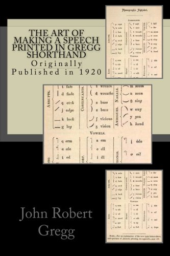 Download The Art Of Making A Speech Printed In Gregg Shorthand