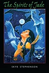 The Spirits of Jade by Skye Stephenson (2011-11-07)
