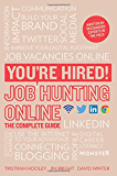 You're Hired! Job Hunting Online: The Complete Guide
