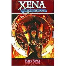 Xena Warrior Princess Volume 2: Dark Xena
