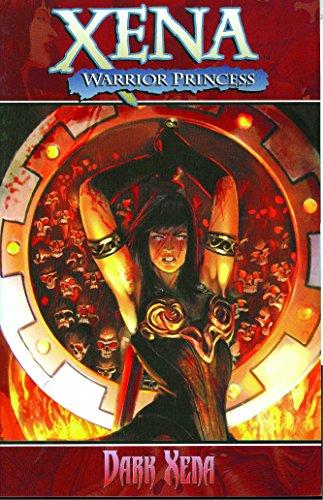 Xena Warrior Princess Volume 2: Dark Xena (v. 2)