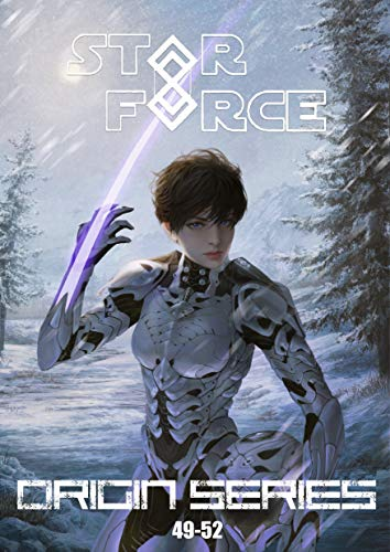 Star Force: Origin Series Box Set (49-52) (Star Force Universe Book 13)