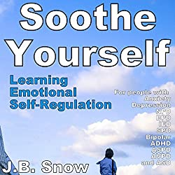Soothe Yourself: Learning Emotional Self-Regulation