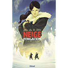 NEIGE FONDATION T.03 : LE MAL D'ORION