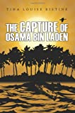 The Capture of Osama Bin Laden, Tina Louise Ristine, 1434326306