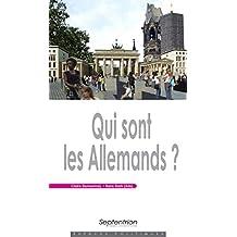 Qui sont les Allemands? (Espaces Politiques) (French Edition)