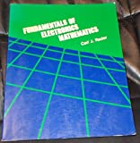 Fundamentals of Electronic Mathematics, Rader, Carl, 0827323212