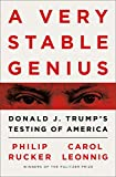 Product picture for A Very Stable Genius: Donald J. Trumps Testing of America by Philip Rucker
