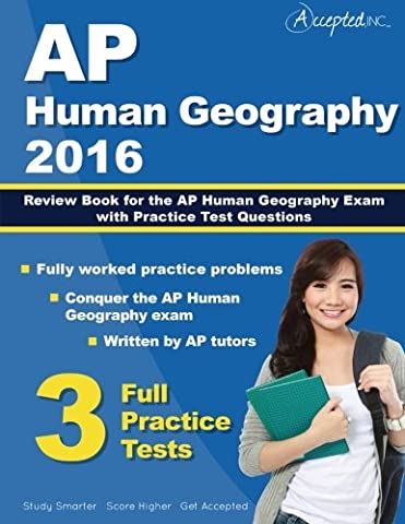 AP Human Geography 2016: Study Guide Review Book for AP Human Geography Exam with Practice Test (Geography Practice)