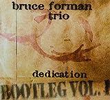 Dedication Bootleg 1