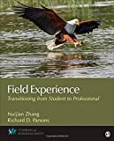 img - for Field Experience: Transitioning From Student to Professional (Counseling and Professional Identity) by Naijian Zhang (2015-03-18) book / textbook / text book