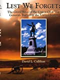 Lest We Forget, David L. Callihan, 1434309150