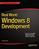 Real World Windows 8 Development, Samidip Basu, 1430250259