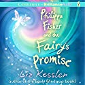 Philippa Fisher and the Fairy's Promise: Philippa Fisher, Book 3 Audiobook by Liz Kessler Narrated by Kate Reinders, Julia Whelan, MacLeod Andrews
