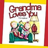 Grandma Loves You, P. K. Hallinan, 0824967283