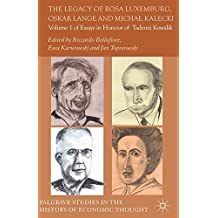 The Legacy of Rosa Luxemburg, Oskar Lange and Michal Kalecki