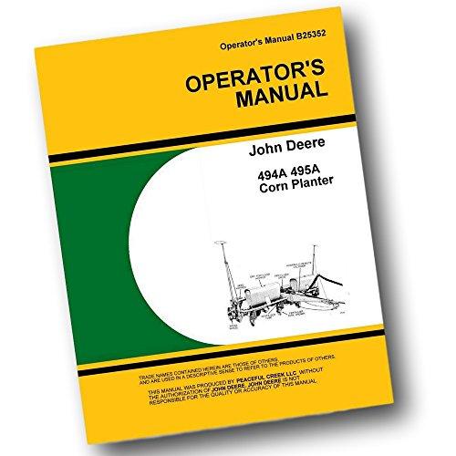John Deere 494A 495A Corn Planter Owner Operator Manual S...