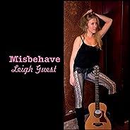 Misbehave [Explicit]