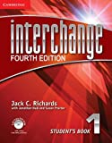 Interchange Level 1 Student's Book with Self-Study DVD-ROM and Online Workbook Pack, Jack C. Richards, 1107685559