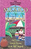 img - for The Tour Express Insider's Guide To Mexico book / textbook / text book