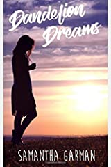 Dandelion Dreams Paperback