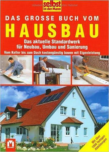 Das Grosse Buch Vom Hausbau Das Aktuelle Standardwerk Fur Neubau