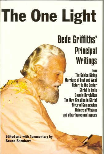 Pub One Light - One Light: Bede Griffiths' Principle Writings