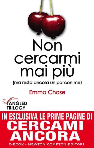 Non cercarmi mai più (Tangled Series Vol. 1) (Italian Edition)