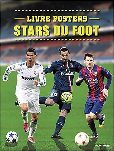 Livre Posters Stars Du Foot Collectif 9782755622119