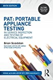 PAT: Portable Appliance Testing, 4th ed: In-Service Inspection and Testing of Electrical Equipment