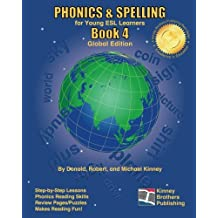 Phonics & Spelling, Book 4: For Young ESL Learners: Global Edition