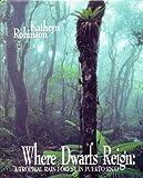 Where Dwarfs Reign: A Tropical Rain Forest in Puerto Rico