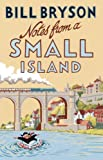 Notes From A Small Island (Bryson)
